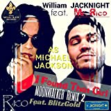 I Found That Girl (feat. Mr Rico as Michael JACKSON & BlitzGold) (Moonwalker Remix 2)