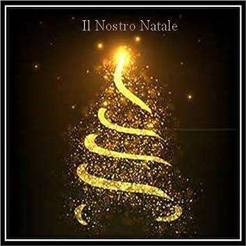 Il nostro Natale