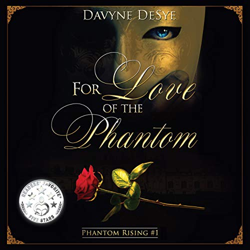 For Love of the Phantom Audiobook By Davyne DeSye cover art