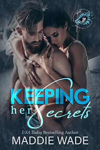 Keeping Her Secrets by Maddie Wade