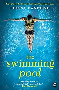 The Swimming Pool: The gripping, twisty suspense from the author of Richard & Judy bestseller The Other Passenger (English Edition) par [Louise Candlish]