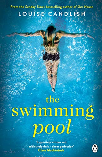 The Swimming Pool: A gripping, twisty suspense from the bestselling author of Our House (English Edition)