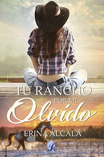 Tu rancho por mi olvido – Erina Alcalá (Rom)   51zvb6qSbkL