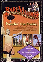 Rare Visions & Roadside Revelations: Prowlin' the Prarie