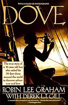 Dove by [Robin L. Graham, Derek L. T. Gill]
