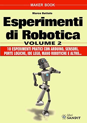 Esperimenti di robotica (Vol. 2)