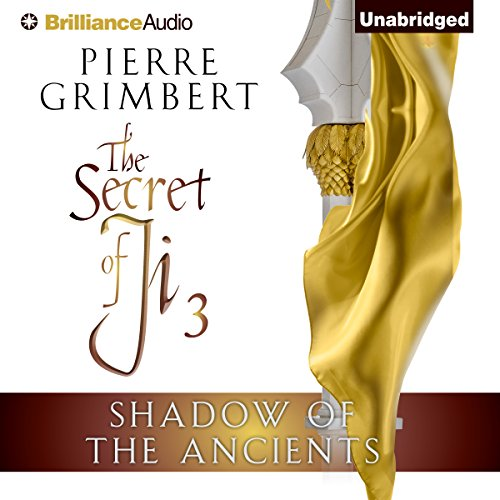 Shadow of the Ancients audiobook cover art