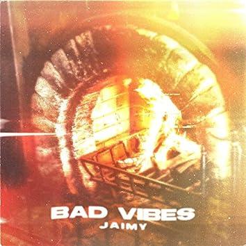 Bad Vibes