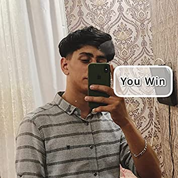 You Win