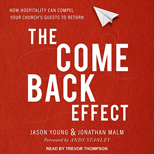 The Come Back Effect     How Hospitality Can Compel Your Church's Guests to Return              Autor:                                                                                                                                 Jason Young,                                                                                        Jonathan Malm,                                                                                        Andy Stanley - foreword                               Sprecher:                                                                                                                                 Trevor Thompson                      Spieldauer: 4 Std. und 49 Min.     Noch nicht bewertet     Gesamt 0,0
