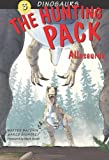 The Hunting Pack: Allosaurus (Dinosaurs) by Marco Signore (2009-10-06)