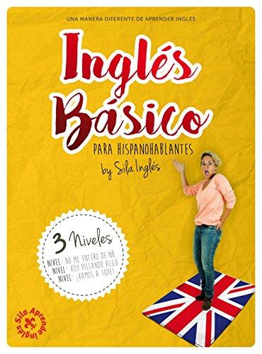 INGLÉS BÁSICO hispanohablantes: La mejor guía inglés