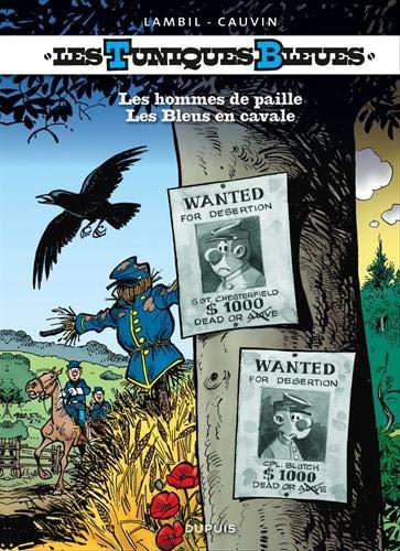Les Tuniques Bleues, Tomes 40 et 41 : Les hommes de paille ; Les Bleus en cavale