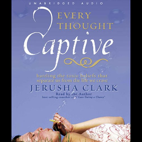 Every Thought Captive audiobook cover art