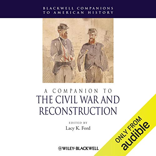 A Companion to the Civil War and Reconstruction copertina