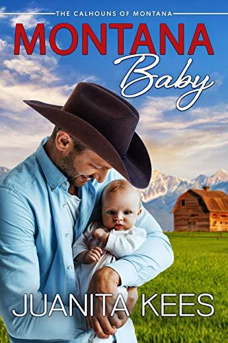 Montana Baby (Calhouns of Montana Book 1)