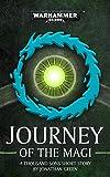 Journey Of The Magi (Warhammer 40,000) (English Edition)