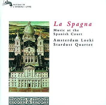La Spagna - Music at the Spanish Court