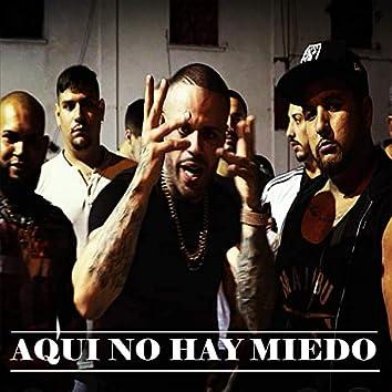 Aqui No Hay Miedo (feat. Samuray King)
