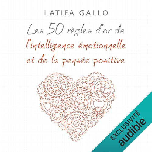 『Les 50 règles d'or de l'intelligence émotionnelle et de la pensée positive』のカバーアート