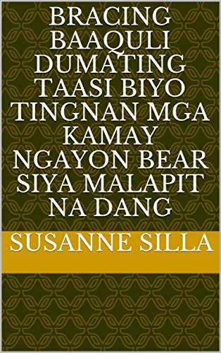bracing baaquli dumating taasi biyo tingnan mga kamay ngayon bear siya malapit na dang (Italian Edition)