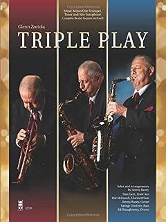 Glenn Zottola - Triple Play: Music Minus One Trumpet, Tenor and Alto Saxophone