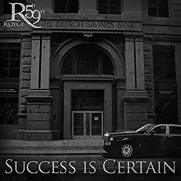 Success Is Certain