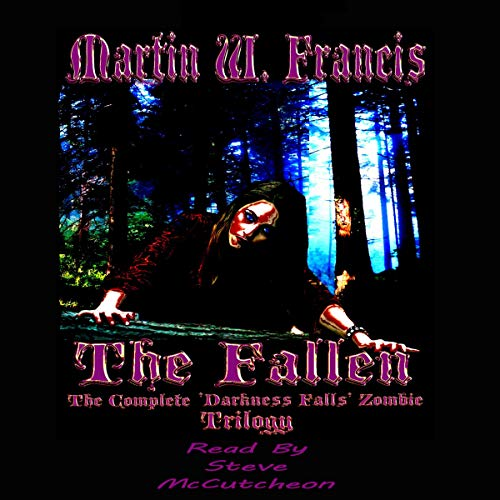 The Fallen: The Complete Darkness Falls Zombie Trilogy cover art