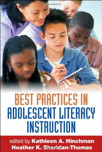 Best Practices in Adolescent Literacy Instruction, First Edition (Solving Problems in the Teaching of Literacy)