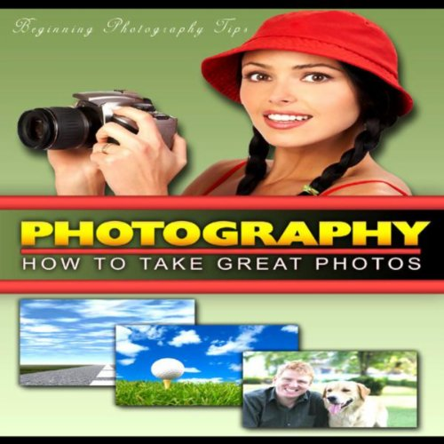 How To Take Great Photos