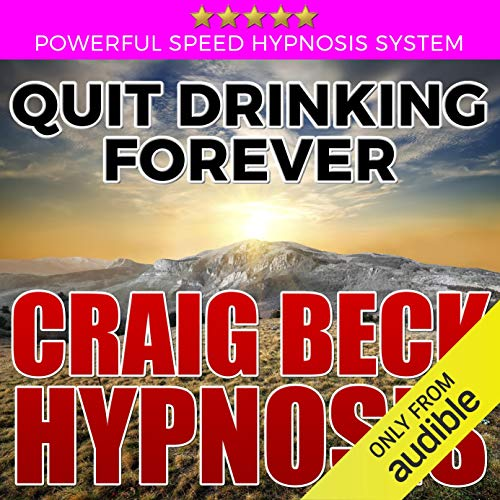 Quit Drinking Forever audiobook cover art