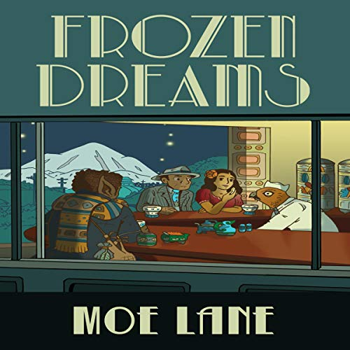 Frozen Dreams Audiobook By Moe Lane cover art
