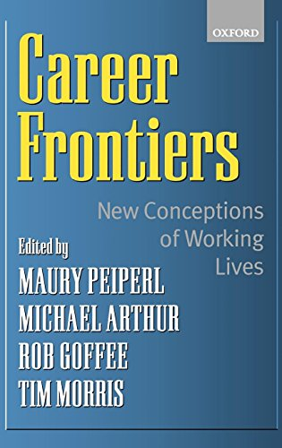 Download Career Frontiers: New Conceptions of Working Lives 0198296916