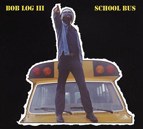 Bob Log III - School Bus