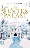 Der Winterpalast: Roman (insel taschenbuch) von Eva Stachniak