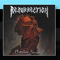 Mistaken For Dead by Resurrection