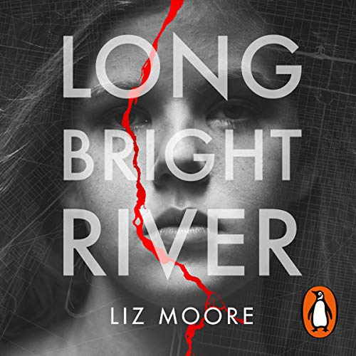 Long Bright River Audiobook By Liz Moore cover art