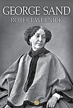George Sand by [Robert Wernick]