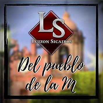 Del Pueblo De La M