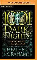 Blood Night: A Krewe of Hunters Novella (1001 Dark Nights)