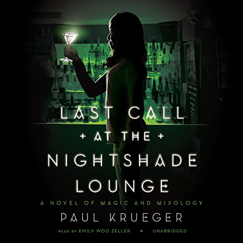 Last Call at the Nightshade Lounge audiobook cover art
