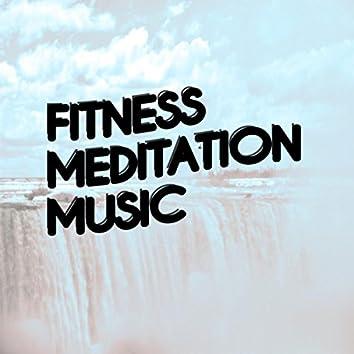 Fitness Meditation Music
