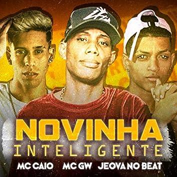 Novinha Inteligente (feat. Jeova no Beat & MC GW)