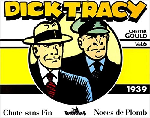 Dick Tracy, 6 : Dick Tracy: (1939)