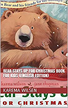 Bear Stays Up for Christmas Book For Kids (English Edition) by [ZIOUCH Red]