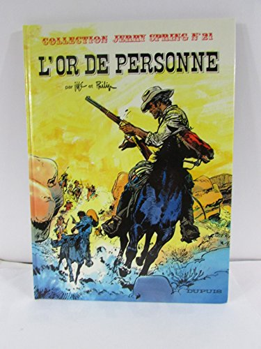 Jerry Spring, Tome 21 : L'Or de personne