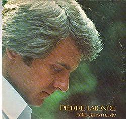 Pierre Lalonde: Entre Dans Ma Vie LP VG/VG++ Canada Telson AE-1506