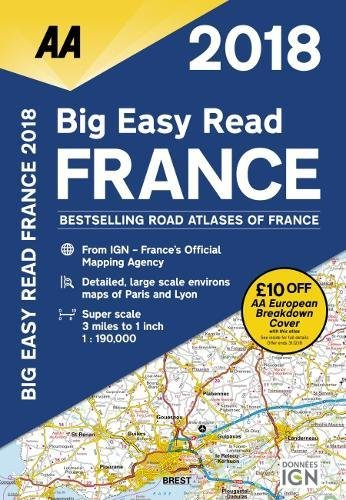 AA Big Easy Read France 2018 (AA Road Atlas) (Aa Road Atlas France) (AA Big Easy Read Atlas France)