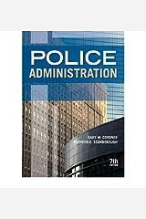 Police Administration [ POLICE ADMINISTRATION BY Cordner, Gary W. ( Author ) Feb-26-2010 Paperback