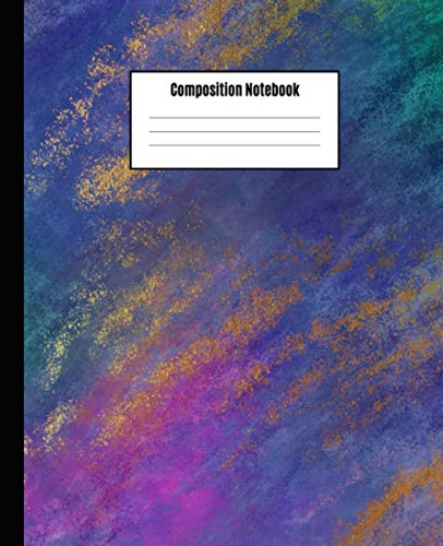 Composition Notebook: College Ruled Lined Paper Notebook Journal | Colorful Paint Brushstroke Workbook for Girls Teens Kids Students Adults Teachers ... College Middle High School Writing Notes